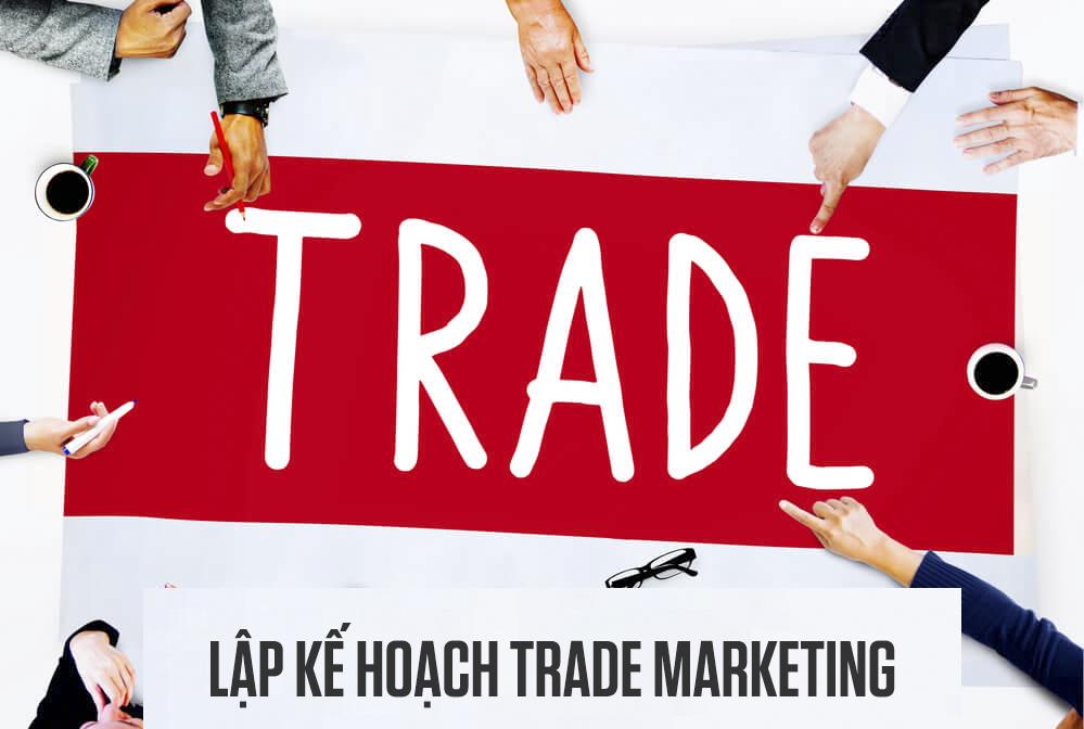 Lập kế hoạch trade marketing